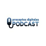 Preceptos Digitales | Podcast y Blog