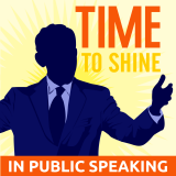 Time to Shine Podcast : Public speaking | Communication skills | Storytelling
