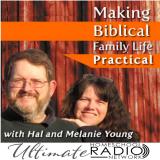 Making Biblical Family Life Practical – Ultimate Homeschool Radio Network