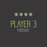 Player 3 Podcast