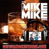 The Other Mike and Mike Show