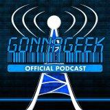 GonnaGeek Podcast Network, Geek Podcasts