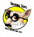 Talking Toys with Taylor and Jeff