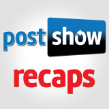 Post Show Recaps: TV Podcasts | Rob Cesternino & Josh Wigler