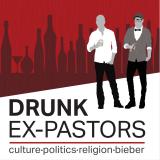 Drunk Ex-Pastors