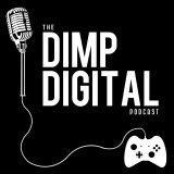 The Dimp Digital Podcast