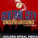 Central City Underground a Flash Fan Podcast