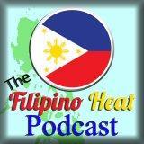 The Filipino Heat Podcast