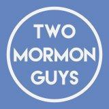 Two Mormon Guys - LDS