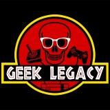 The Geek Legacy Podcast