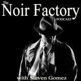 Noir Factory Podcast