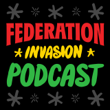Federation Invasion Podcast