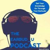 The Earbud_U Podcast