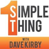 1 Simple Thing Podcast | Build a Better Business by Building a Better You!