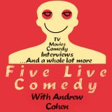 Five Live Comedy With Andrew Cohen