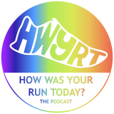 How Was Your Run Today? The Podcast