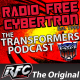 Radio Free Cybertron: The Transformers Podcast - Radio Free Cybertron