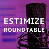 The Estimize Roundtable