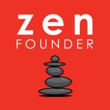 Zen Founder: Startup. Family. Life.