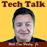Tech Talk with Dan Harley