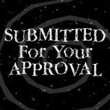 Submitted For Your Approval - Geekade
