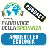 Ambiente ed Ecologia – Radio Voce della Speranza