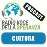 Cultura – Radio Voce della Speranza