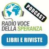 Libri e Riviste – Radio Voce della Speranza