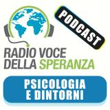 Psicologia e dintorni – Radio Voce della Speranza