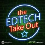 The EdTech Take Out