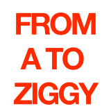 From A To Ziggy
