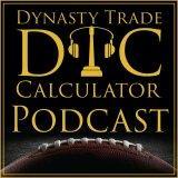 Dynasty Trade Calculator Podcast