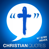 Christian Quotes | Encouragement for Christians