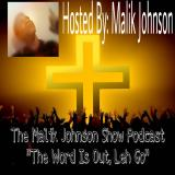 The Malik Johnson Show Podcast