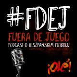 Fuera de Juego – podcast o hiszpańskim futbolu