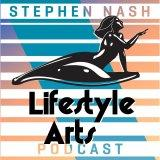 Lifestyle Arts Podcast with Stephen Nash | Dating Advice, Lifestyle Design & Self Improvement for Me