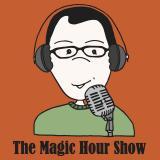The Magic Hour Show - gamerparent