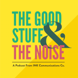 The Good Stuff and The Noise