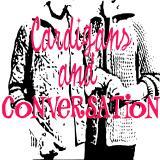Cardigans & Conversation - Podcast