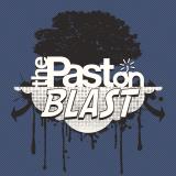 The Past on Blast Podcast
