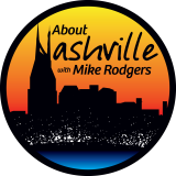 About Nashville with Mike Rodgers