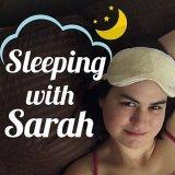 Sleeping with Sarah