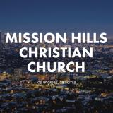 Sermons - Mission Hills Christian Church