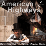 American Highways, a musical podcast from Guy Livingston