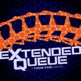 Extended Queue - a Theme Park podcast