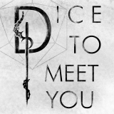 Dice To Meet You