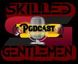 Skilled Gentlemen Podcast