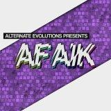 Alternate Evolutions presents - AFAIK