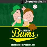 Bleacher Bums - MLB Baseball Podcast
