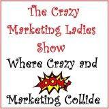 The Crazy Marketing Ladies Show